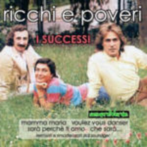 I successi - CD Audio di Ricchi e Poveri
