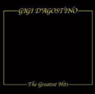 The Greatest Hits - CD Audio di Gigi D'Agostino