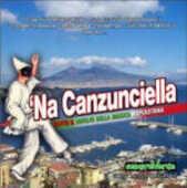 CD 'Na Canzunciella. Tutto il meglio della musica napoletana