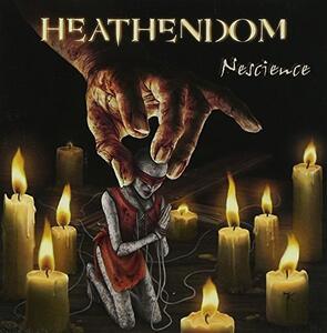 Nescience - CD Audio di Heathendom