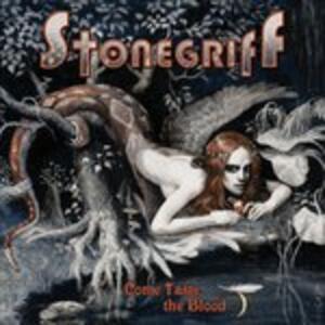 Come Taste the Blood - CD Audio di Stonegriff
