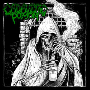 Cadaveric Poison - CD Audio di Cadaveric Poison