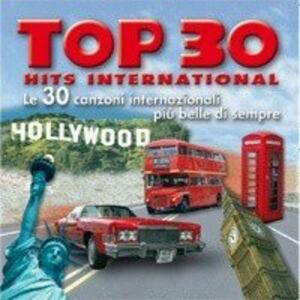 Top 30 Hits International - CD Audio