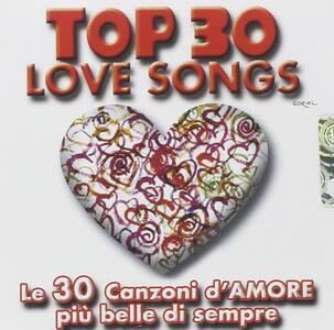 Top 30 Love Songs - CD Audio