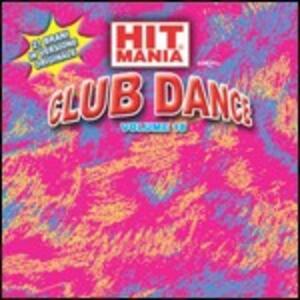 Hit Mania Club Dance vol.18 - CD Audio