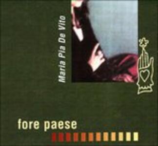 Fore Paese - CD Audio di Maria Pia De Vito