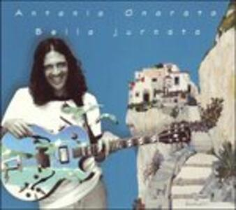 Bella jurnata - CD Audio di Antonio Onorato