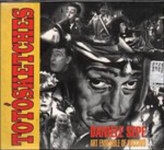 Totosketches - CD Audio di Daniele Sepe