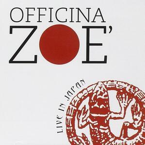 Live in Japan - CD Audio di Officina Zoé