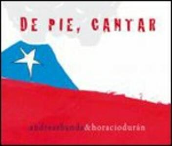 De pie, cantar - CD Audio di AndreaSbanda,Horacio Durán