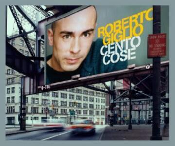 Cento cose - CD Audio Singolo di Roberto Giglio