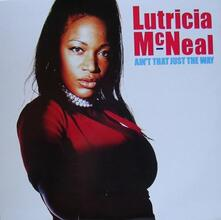 Ain't That Just the Way - Vinile LP di Lutricia McNeal