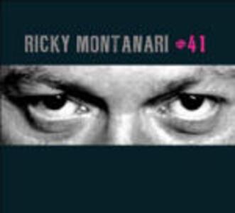 Ricky Montanari 41 - CD Audio di Ricky Montanari