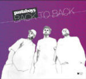 Back to Back - CD Audio di Pastaboys