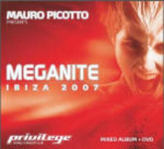 Meganite. Ibiza 2007 - CD Audio + DVD di Mauro Picotto