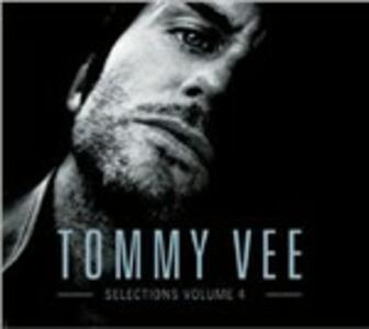 Tommy Vee Selections vol.4 - CD Audio di Tommy Vee