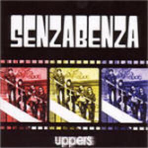 Uppers - CD Audio di Senzabenza