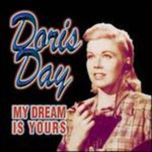 My Dream Is Yours - CD Audio di Doris Day