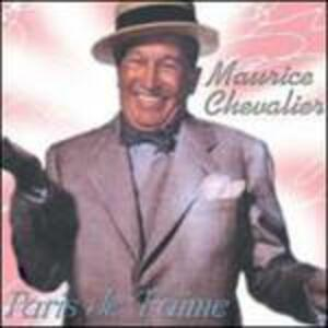 Paris je t'aime - CD Audio di Maurice Chevalier