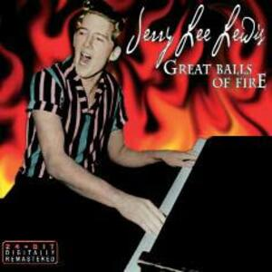 Great Balls of Fire - CD Audio di Jerry Lee Lewis