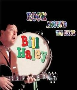 Rock Around the Clock - CD Audio di Bill Haley