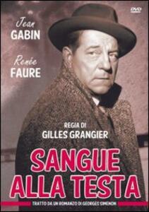 Sangue alla testa di Gilles Grangier - DVD