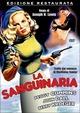 Cover Dvd DVD La sanguinaria