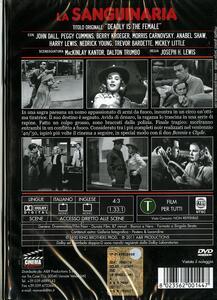La sanguinaria di Joseph H. Lewis - DVD - 2