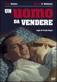 Un uomo da vendere di Frank Capra - DVD