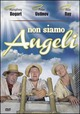 Cover Dvd DVD Non siamo angeli
