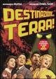 Cover Dvd DVD Destinazione ... Terra!