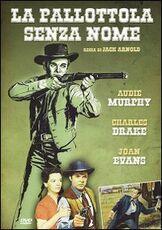 Film La pallottola senza nome Jack Arnold