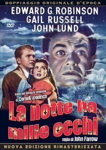 La notte ha mille occhi di John Farrow - DVD