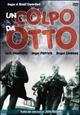 Cover Dvd Un colpo da otto