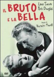 Il bruto e la bella di Vincente Minnelli - DVD