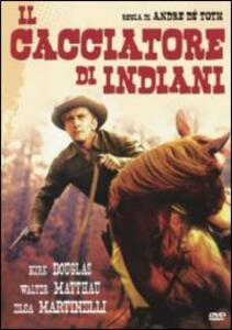 Il cacciatore di indiani di André De Toth - DVD