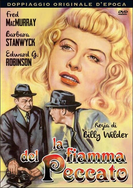 La fiamma del peccato di Billy Wilder - DVD