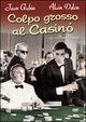 Cover Dvd DVD Colpo grosso al Casinò