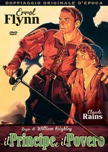 Il principe e il povero (DVD) di William Keighley - DVD