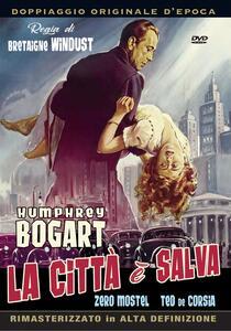 La città è salva di Bretaigne Windust,Raoul Walsh - DVD