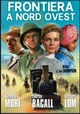 Cover Dvd DVD Frontiera a nord ovest