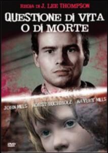 Questione di vita o di morte di Jack Lee Thompson - DVD