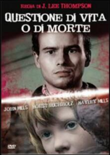 Questione di vita o di morte di Jack Lee Thompson - DVD