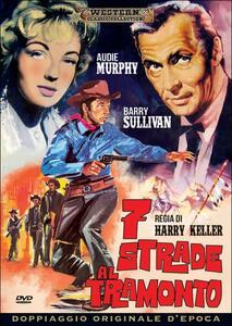 Sette strade al tramonto di Harry Keller - DVD