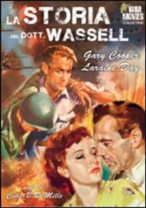 La storia del dottor Wassel di Cecil B. De Mille - DVD