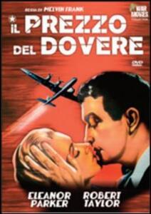 Il prezzo del dovere di Melvin Frank,Norman Panama - DVD