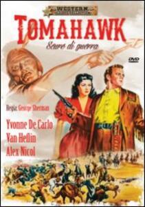 Tomahawk, scure di guerra di George Sherman - DVD