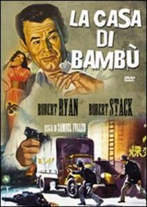 La casa di bambù di Samuel Fuller - DVD