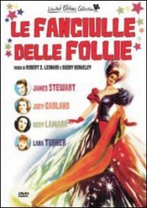 Le fanciulle delle follie<span>.</span> Limited Edition di Robert Zigler Leonard - DVD