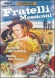 Cover Dvd DVD Fratelli messicani